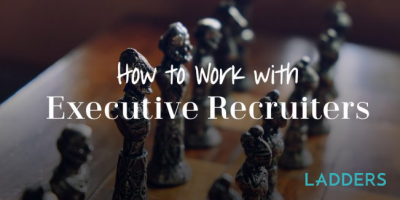 How to Work with Executive Recruiters