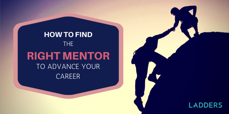how to find the right mentor to advance your career ladders
