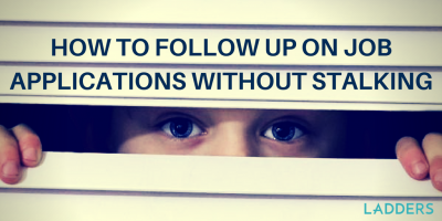 How to Follow up on Job Applications Without Stalking