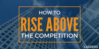 How to Rise Above the Competition