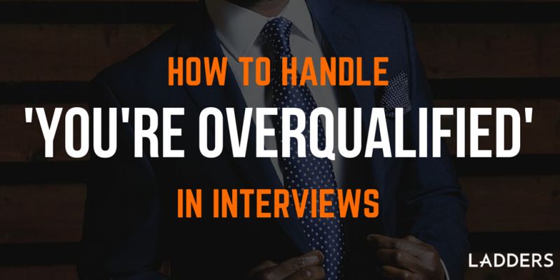 how to get a job when overqualified