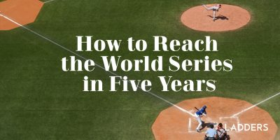 How to Reach the World Series in Five Years