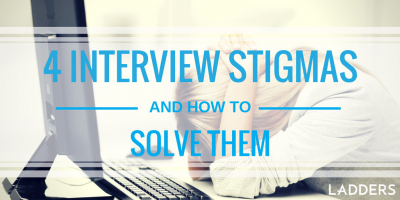 4 interview stigmas unveiled (and how to solve them)!