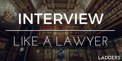 Interview and Negotiate Like a Lawyer