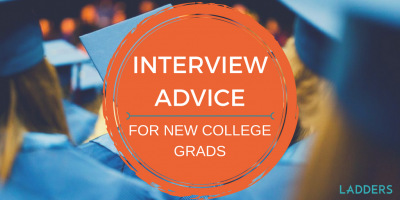 Interview Advice for New College Grads