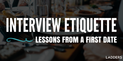 Interview Etiquette: Lessons from a First Date