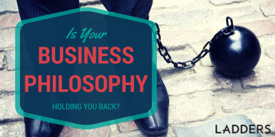 Is Your Business Philosophy Holding You Back?