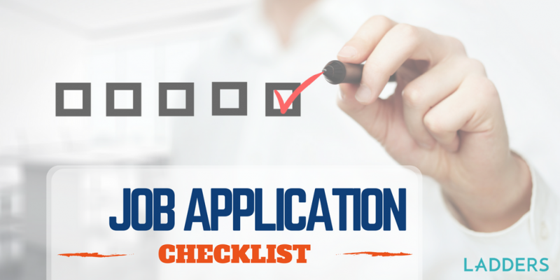 Job Application Checklist For The Recent Grad Ladders Business