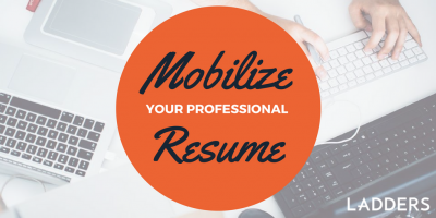 Mobilize Your Professional Resume