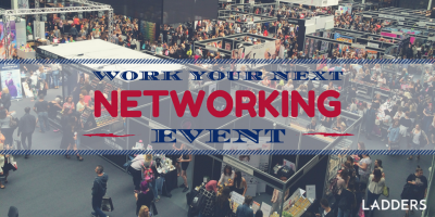 5 Ways to Work Your Next Networking Event