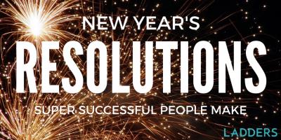 New Year's Resolutions Super Successful People Make