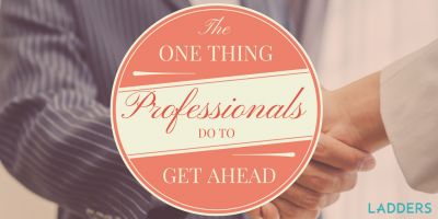 The One Thing Successful Professionals Do to Get Ahead