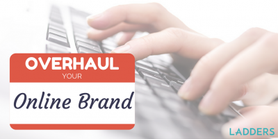 Overhaul Your Online Brand in 5 Easy Steps