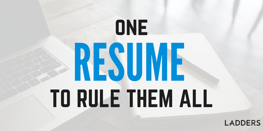 one resume to rule them all ladders