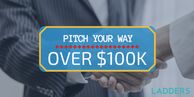 Pitch Your Way Over $100k