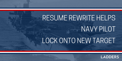 Resume Rewrite Helps Navy Pilot Lock onto New Target as Program Manager