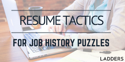 Resume Tactics for Job-History Puzzles