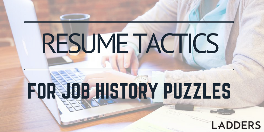 resume tactics for job history puzzles ladders