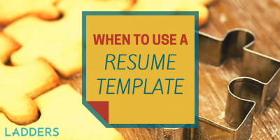 When to Use a Resume Template