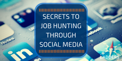 Secrets to Job Hunting through Social Media