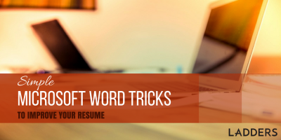 Simple Microsoft Word tricks to improve your resume