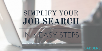 Simplify Your Job Search in 3 Easy Steps