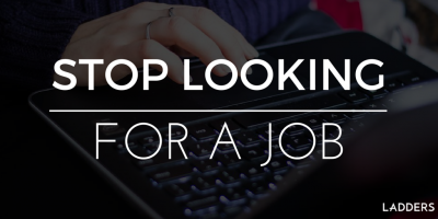 Stop Looking for a Job