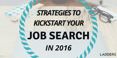 Strategies to Kickstart Your Job Search in 2016