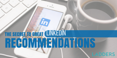 The Secret to Great LinkedIn Recommendations