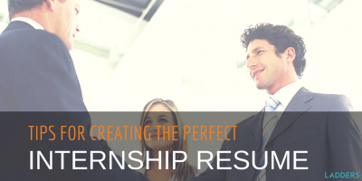 Tips for Creating an Excellent Resume to Land an Internship