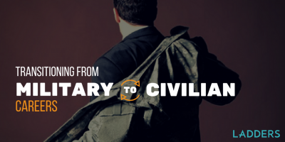 Transitioning From Military to Civilian Careers