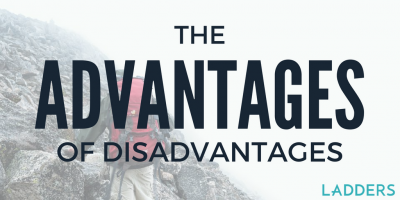 The Advantages of Disadvantages