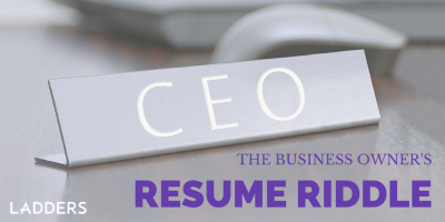 The Business Owner's Resume Riddle
