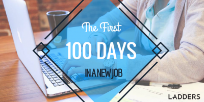 The First 100 Days in a New Job