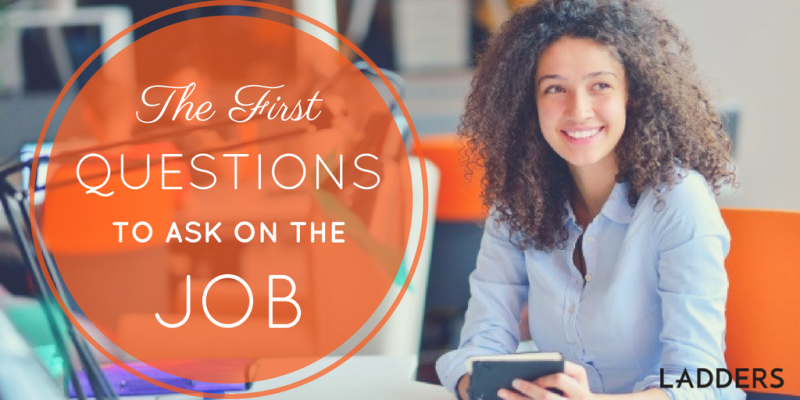 The First Questions To Ask On The Job Ladders