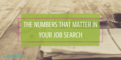 The Numbers That Matter Most in Your Job Search