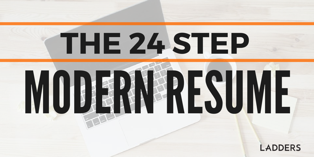 the 24 step modern resume ladders