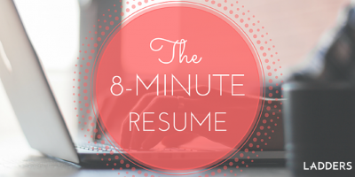 The 8-Minute Resume