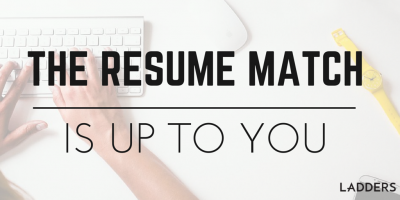 The Resume Match Is Up to You