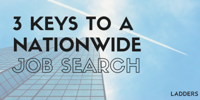 Three Keys to a Nationwide Job Search