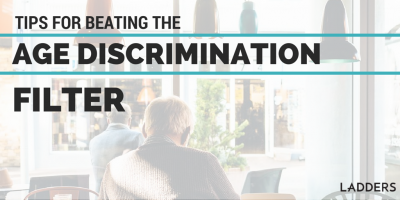 Tips For Beating the 'Age-Discrimination Filter'