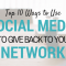 Top 10 Ways to Use Social Media to Give Back to Your Network