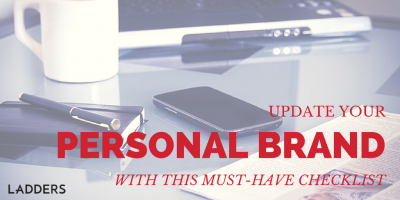 Update Your Personal Brand With This Must-Have Checklist