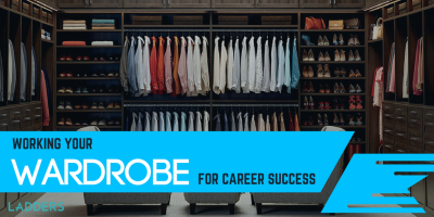 Working Your Wardrobe for Career Success