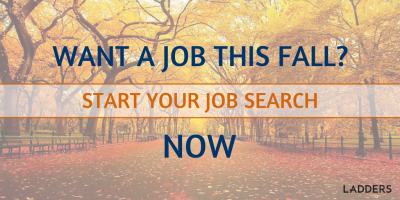 Want a New Job This Fall? Start Your Job Search Now