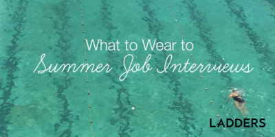 What to Wear to Summer Job Interviews