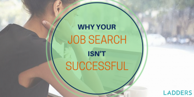 Why Your Job Search Isn't Successful