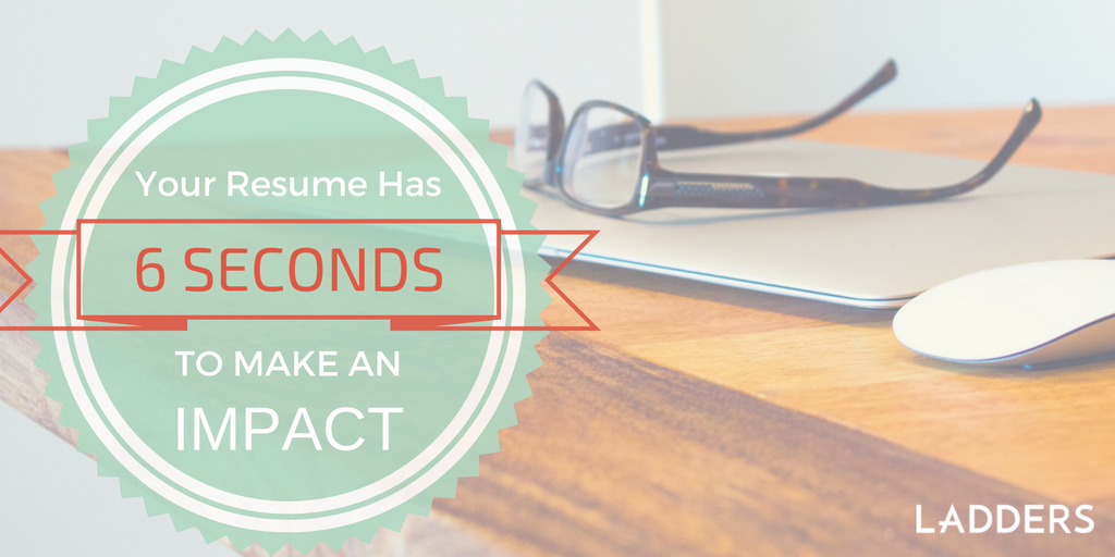 you have 6 seconds to make an impression how recruiters see your
