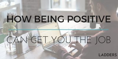You're All Qualified. How Being Positive Can Get You the Job