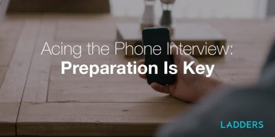 Acing the Phone Interview: Preparation Is Key